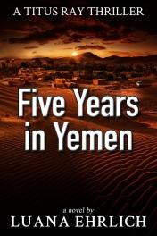 Five Years in Yemen 600